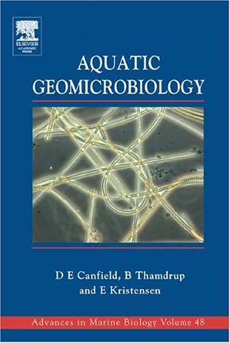 Aquatic Geomicrobiology   2005 9780121583408 Front Cover