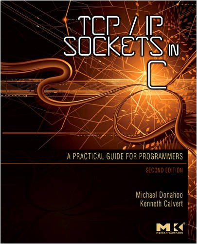 TCP/IP Sockets in C Practical Guide for Programmers 2nd 2009 edition cover