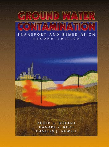 Ground Water Contamination Transport and Remediation 2nd 2000 (Revised) edition cover
