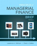 Principles of Managerial Finance, Brief  7th 2015 9780133546408 Front Cover