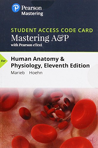 Human Anatomy & Physiology Masteringa&p With Pearson Etext Standalone Access Card:   2018 9780134763408 Front Cover