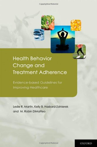 Health Behavior Change and Treatment Adherence Evidence-Based Guidelines for Improving Healthcare  2010 edition cover