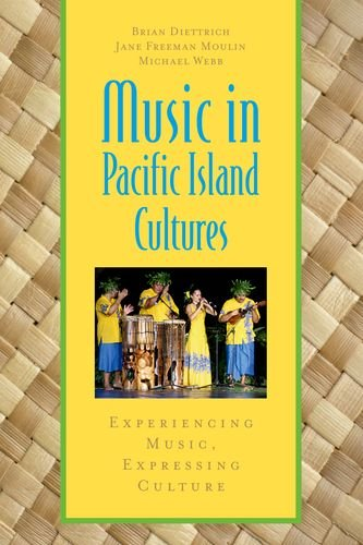 Music in Pacific Island Cultures Experiencing Music, Expressing Culture  2012 edition cover