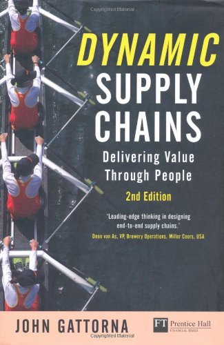Dynamic Supply Chains Delivering Value Through People 2nd 2010 (Revised) 9780273730408 Front Cover