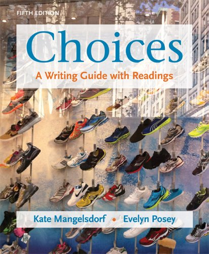Choices A Writing Guide with Readings 5th 2013 edition cover