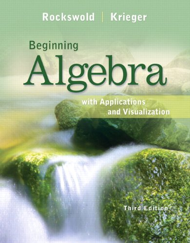 Beginning Algebra with Applications and Visualization  3rd 2013 edition cover
