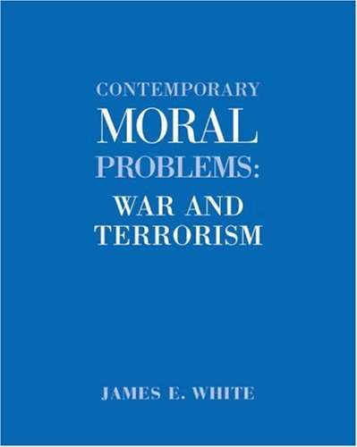 Contemporary Moral Problems War and Terrorism  2003 9780534608408 Front Cover