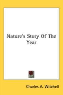 Nature's Story of the Year  N/A 9780548539408 Front Cover