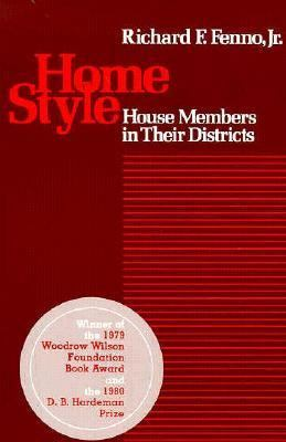 Home Style House Members in Their Districts  1978 edition cover