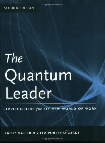 Quantum Leader Applications for the New World of Work 2nd 2009 (Revised) edition cover