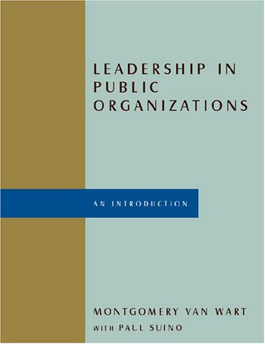 Leadership in Public Organizations An Introduction  2008 edition cover