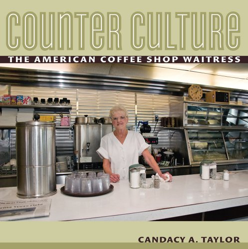 Counter Culture The American Coffee Shop Waitress  2009 edition cover