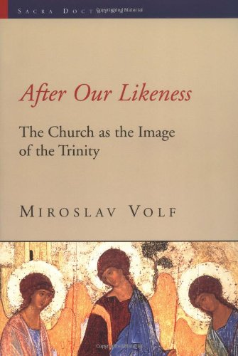 After Our Likeness The Church as the Image of the Trinity  1997 edition cover