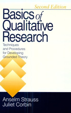 Basics of Qualitative Research Techniques and Procedures for Developing Grounded Theory 2nd 1998 (Revised) edition cover