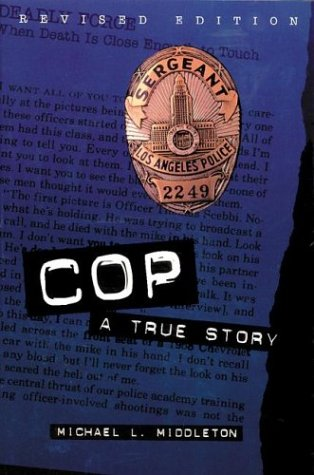 Cop A True Story 2nd 2000 (Revised) edition cover