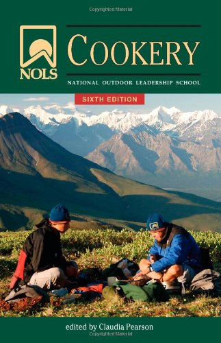 NOLS Cookery  6th 2012 (Revised) edition cover