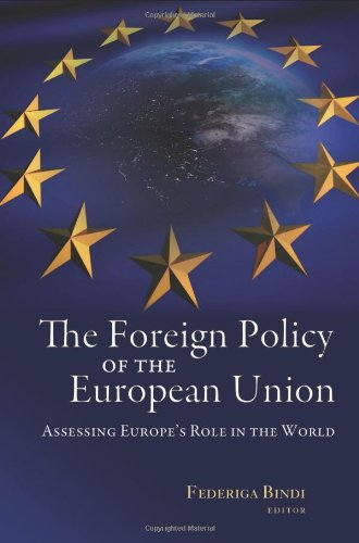 Foreign Policy of the European Union Assessing Europe's Role in the World  2010 edition cover