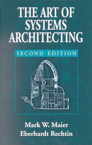 Art of Systems Architecting  2nd 2001 (Revised) edition cover