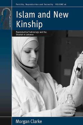 Islam and New Kinship Reproductive Technology and the Shariah in Lebanon  2011 edition cover