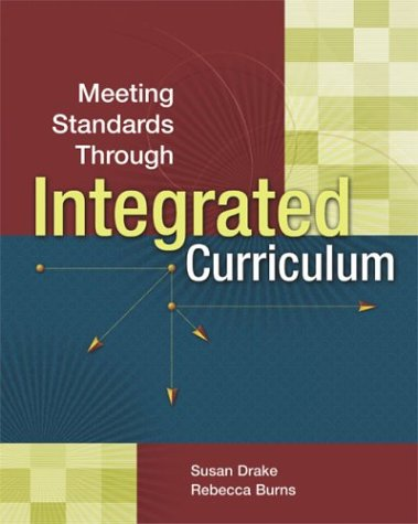 Meeting Standards Through Integrated Curriculum   2004 9780871208408 Front Cover