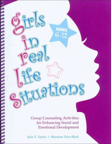 G. I. R. L. S. , Girls in Real Life Situations, Grades 6-12 (Book and CD) Group Counseling Activities for Enhancing Social and Emotional Development N/A edition cover