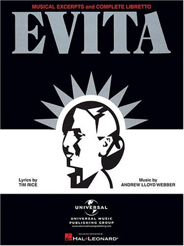 Evita Musical Excerpts and Complete Libretto  1999 edition cover