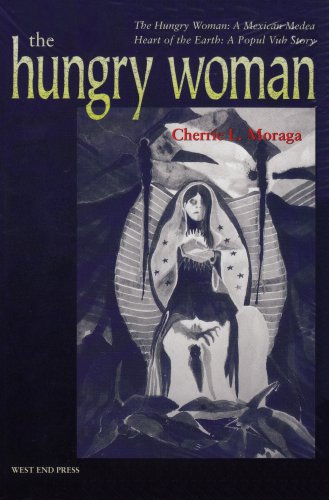 Hungry Woman A Mexican Medea and Heart of the Earth - A Popul Vuh Story  2001 edition cover