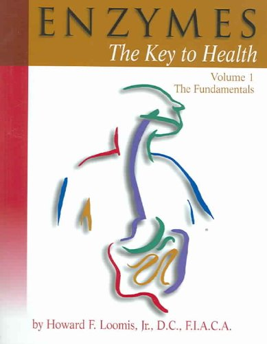 Enzymes : Volume 1: the Fundamentals: the Key to Health  2005 (Revised) edition cover