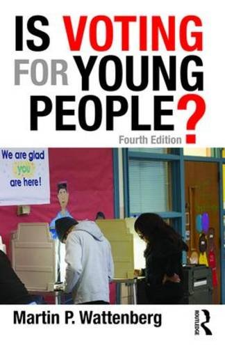 Is Voting for Young People?  4th 2016 (Revised) 9781138962408 Front Cover