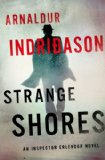 Strange Shores An Inspector Erlendur Novel  2014 9781250000408 Front Cover