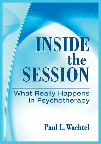 Inside the Session What Really Happens in Psychotherapy  2011 edition cover