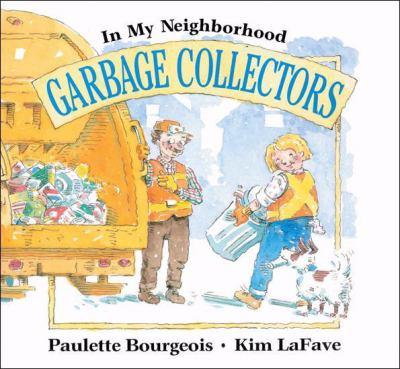 Garbage Collectors   1991 (Unabridged) 9781550744408 Front Cover