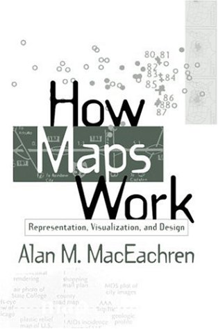 How Maps Work Representation, Visualization, and Design  1995 edition cover
