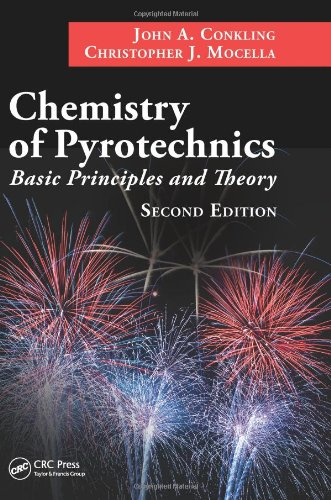 Chemistry of Pyrotechnics Basic Principles and Theory 2nd 2010 (Revised) 9781574447408 Front Cover