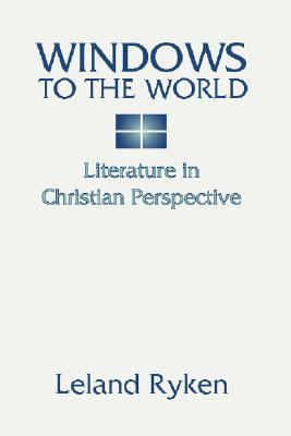 Windows to the World Literature in Christian Perspective N/A edition cover