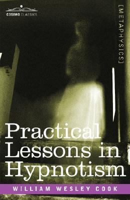 Practical Lessons in Hypnotism  2007 edition cover