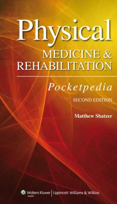 Physical Medicine and Rehabilitation Pocketpedia  2nd 2013 (Revised) edition cover