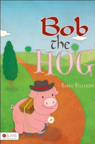 Doris the Daisy & Bob the Hog:   2013 edition cover