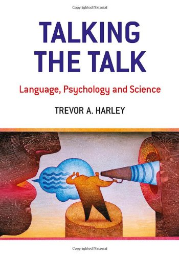 Talking the Talk Language, Psychology and Science  2010 edition cover