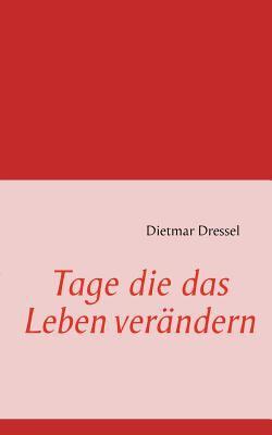 Tage Die das Leben Ver�ndern  N/A 9783842339408 Front Cover