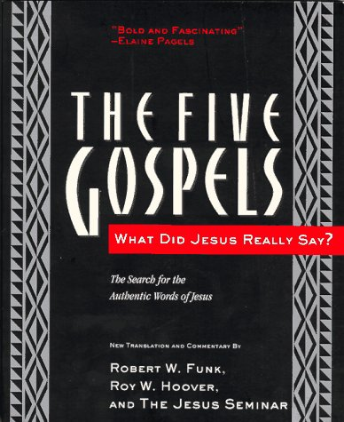 Five Gospels What Did Jesus Really Say? - The Search for the Authentic Words of Jesus  1997 edition cover