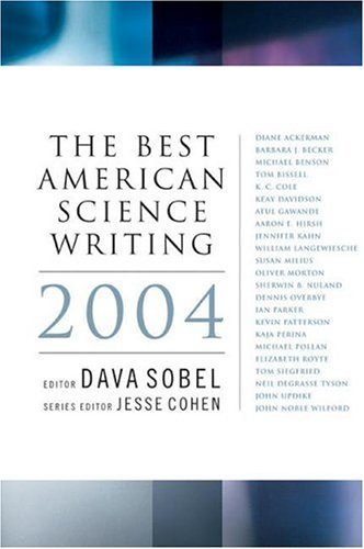 Best American Science Writing 2004   2004 9780060726409 Front Cover