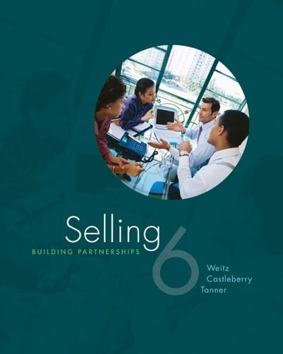 Selling Building Partnerships w/ ACT! Express 6th 2007 (Revised) edition cover