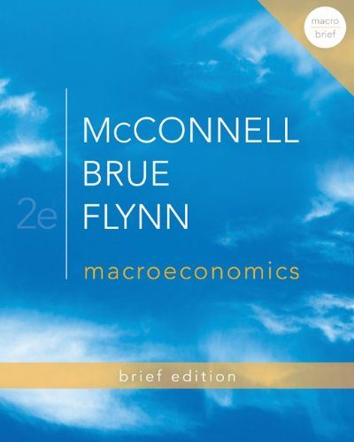 Macroeconomics Brief Edition  2nd 2013 9780077416409 Front Cover