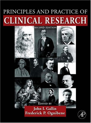 Principles and Practice of Clinical Research  2nd 2007 edition cover