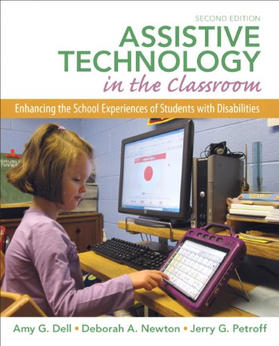 Assistive Technology in the Classroom Enhancing the School Experiences of Students with Disabilities 2nd 2012 (Revised) edition cover