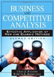 Business and Competitive Analysis Effective Application of New and Classic Methods 2nd 2015 9780133086409 Front Cover