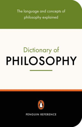 Dictionary of Philosophy The Language and Concepts of Philosophy Explained 2nd 2005 (Revised) edition cover