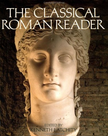 Classical Roman Reader New Encounters with Ancient Rome  1998 edition cover
