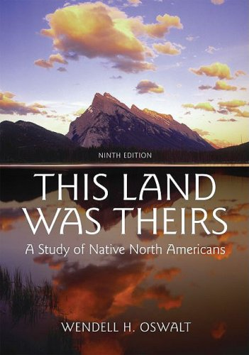 This Land Was Theirs A Study of Native North Americans 9th 2009 edition cover